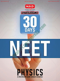 PHYSICS 30 DAYS PREPARATION A REVISION CUM CRASH COURSE IN FOR JEE-NEET