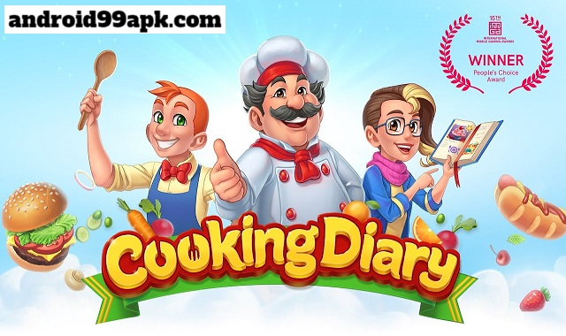 لعبة Cooking Diary v1.21.0 كاملة (بحجم 474 MB) للأندرويد