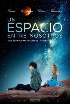 Un espacio entre nosotros (2017) [BRrip 1080p] [Latino] [Romance]