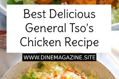 Best Delicious General Tso's Chicken Recipe