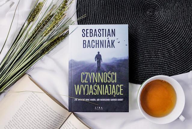 """""""Czynności wyjaśniające"""" Sebastian Bachniak"""