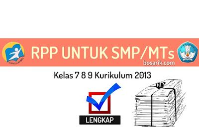 RPP SMP/MTs Kelas 7 8 9 Kurikulum 2013 Revisi 2018