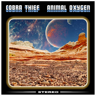 "Desert rock COBRA THIEF ""Animal Oxygen"""