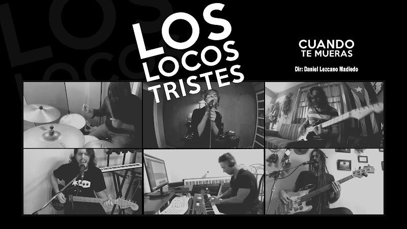 Los Locos Tristes - ¨Cuando te mueras¨ - Videoclip - Director: Daniel Lezcano Madiedo. Portal Del Vídeo Clip Cubano. Música cubana. CUBA.