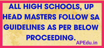ALL HIGH SCHOOLS, UP HEAD MASTERS FOLLOW SA GUIDELINES AS PER BELOW PROCEEDING.