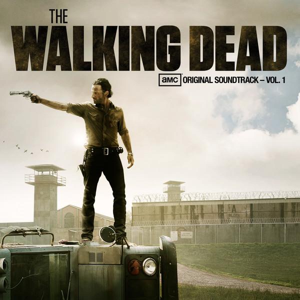 Various Artists - The Walking Dead (AMC's Original Soundtrack), Vol. 1 Cover
