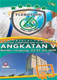 Pelatihan Flebotomi dan Uji Kompetensi Angkatan V DPW PATELKI Lampung 2019