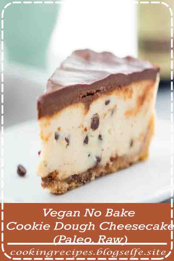 This vegan no bake cookie dough cheesecake is paleo and free of refined sugars but totally loaded with taste. With a tangy-sweet cheesecake filling, reminiscent of spoonfuls of cookie dough and dotted. #dessert recipes #easy #no bake #healthy
