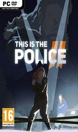 This Is the Police 2 - This Is the Police 2-CODEX PC
