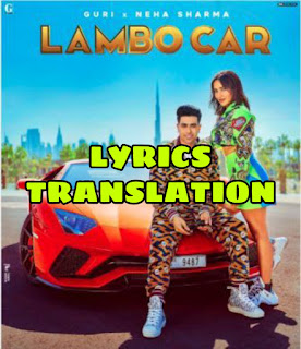 Lambo Car Lyrics | Translation | in Hindi ( हिंदी ) – Guri
