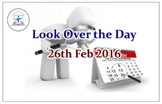 Look Over the Day –26th Feb 2016
