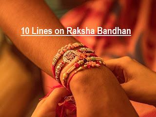 raksha bandhan, 10 lines of raksha bandhan, 10 lines on raksha bandhan festival, essay on raksha bandhan, raksha bandhan essay