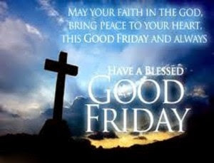 Good Friday Blessing Wishes