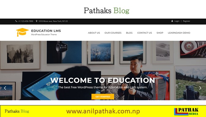 Best Wordpress Theme For Free -  Education LMS , pathaks blog, anil pathak