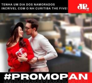 Promoção Dia dos Namorados 2021 Jovem Pan Curitiba - Concorra Hospedagem e Jantar