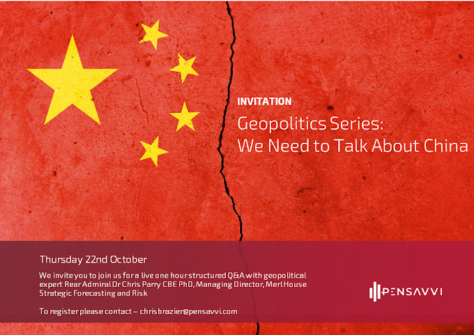 VIRTUAL EVENT: Geopolitics - We Need to Talk About China