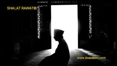 Tentang Jumlah Rakaat pada shalat Rawatib