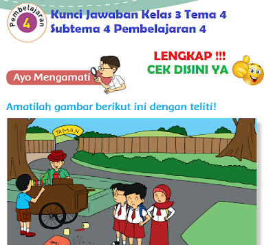 Kunci Jawaban Kelas 3 Tema 4 Subtema 4 Pembelajaran 4 www.simplenews.me