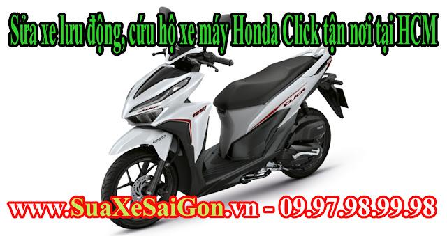 Sửa xe lưu động, cứu hộ xe máy Honda Click tận nơi tại HCM