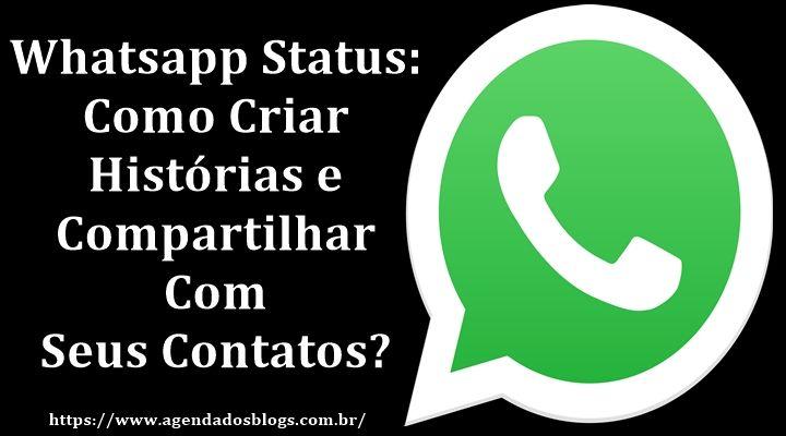 Como criar histórias e compartilhar no seu status do Whatsapp