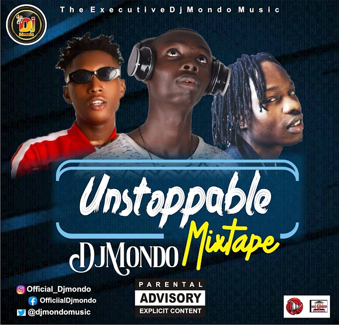 Unstoppable Mixtape - DjMondo