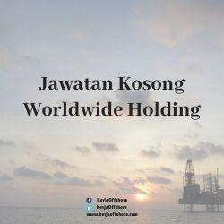 Jawatan Kerja Kosong Worldwide Holding