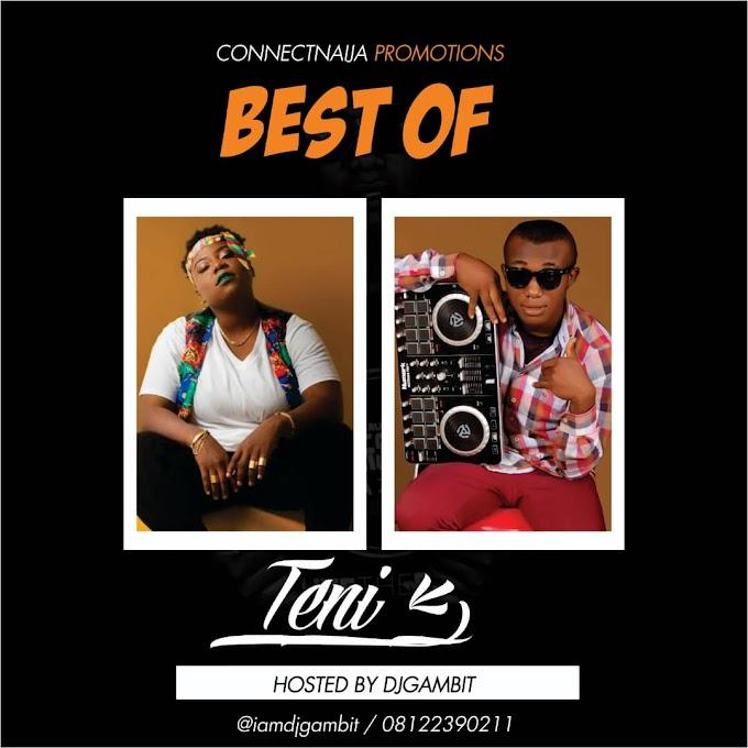 MIXTAPE : DJ Gambit – Teni Time (Best Of Teni)