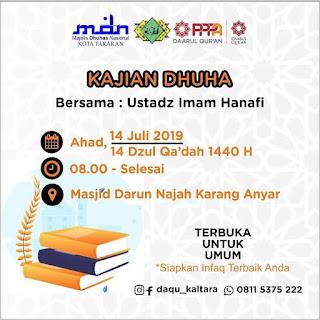 Kajian Dhuha di Masjid Darun Najah Karang Anyar Tarakan Bersama Ustadz Imam Hanafi 20190714 - Tarakan Info
