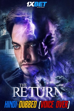 The Return (2020) 800MB Full Hindi (Voice Over Dubbed) Dual Audio Movie Download 720p WebRip [1XBET]