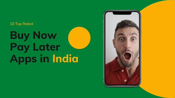 Buy Now Pay Later Apps in India 2021