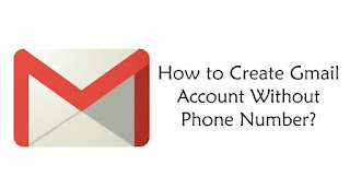 How to create gmail account without phone number,