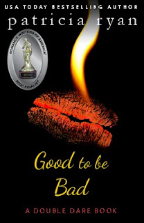 Good to be Bad by Patricia Ryan