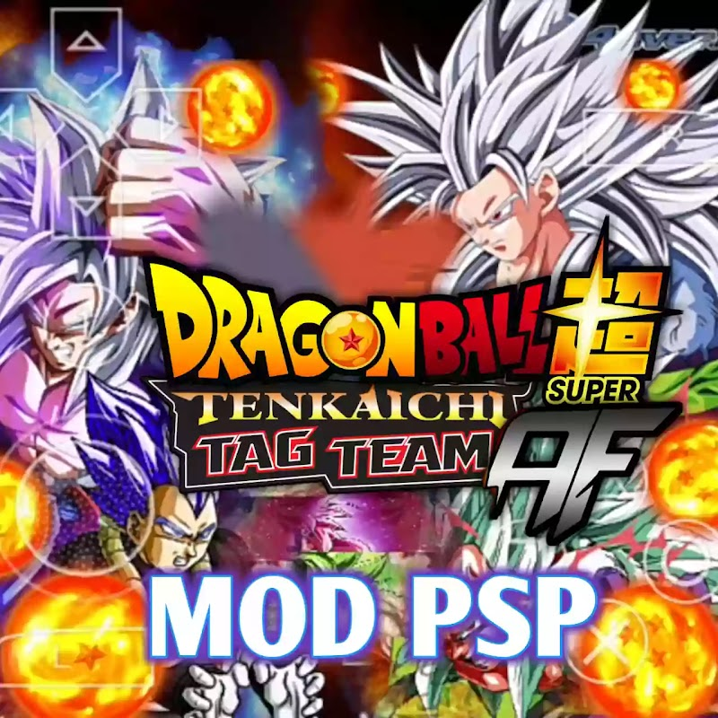 Dragon Ball Super AF Tenkaichi Tag Team Mod Android PSP ISO Download