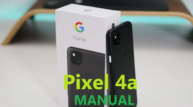Pixel 4a Manual