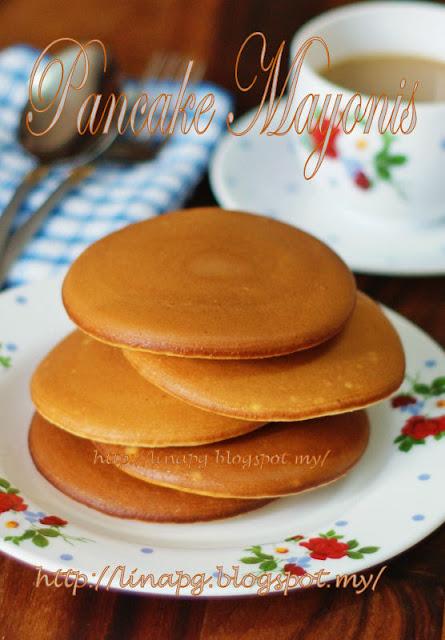Pancake lembut,pancake mayonis, pancake sedap, fluffy pancake,resepi pancake