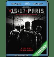 15:17 TREN A PARÍS (2018) FULL 1080P HD MKV ESPAÑOL LATINO