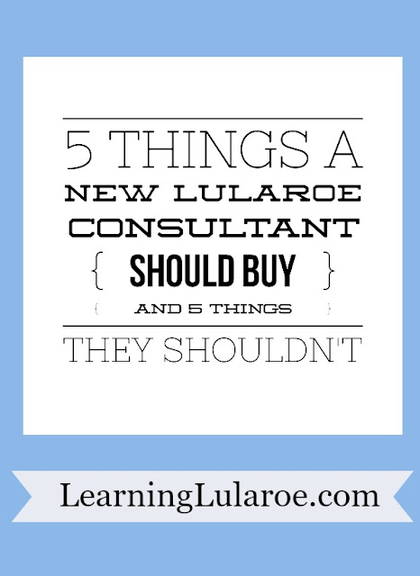 5 things New Lularoe consultants should purchase and 5 things they shouldn't
