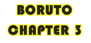 Pembahasan Manga Boruto Chapter 3: Ujian Chunin Era Boruto Dimulai !!