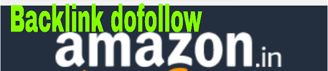 Amazon से high quality dofollow Backlink कैसे बनाए
