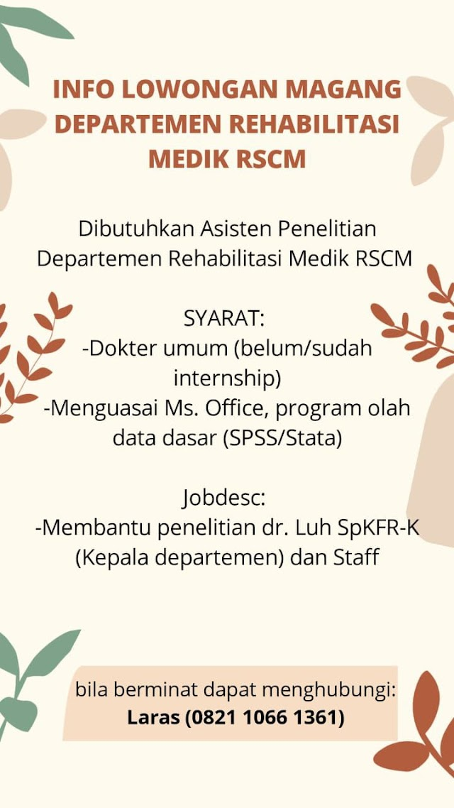 Info Lowongan Magang Departemen Rehabilitasi Medik RSCM-Dibutuhkan Asisten Penelitian Departemen Rehabilitasi Medik RSCM