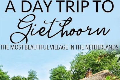 ONE DAY IN GIETHOORN