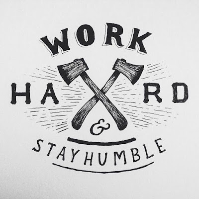 Kerja Keras, Tetap Rendah Hati