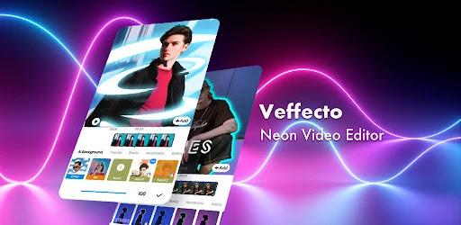 تحميل تطبيق Veffecto أروع محرر فيديو نيون مع العديد من ملصقات النيون عالية الجودة