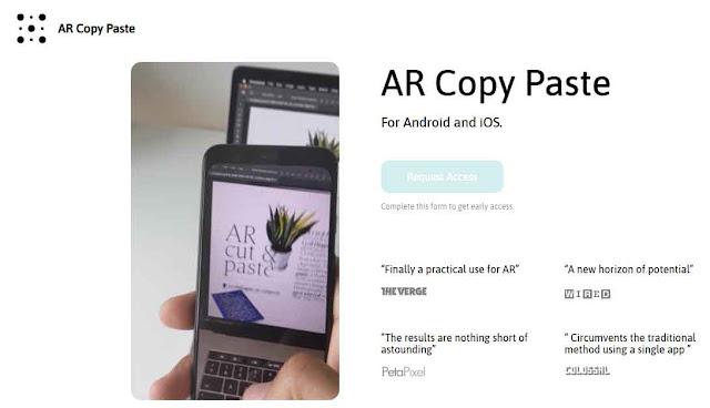 AR Copy Paste adalah aplikasi yang memungkinkan penggunanya untuk mengambil foto pada suatu objek di dunia nyata lalu objek tersebut akan diseleksi sehingga tidak akan menyatu dengan objek lainnya termasuk latar belakang.