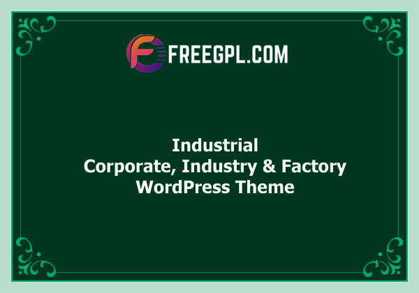 Industrial - Corporate, Industry & Factory WordPress Themes Nulled Download Free