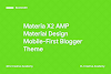 Materia X2 AMP - Material Design Accelerated Mobile Pages (AMP) Blogger Template