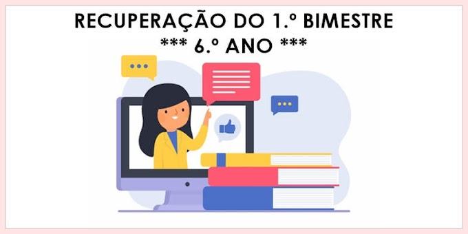 Prova de Recuperação do 1.º Bimestre - Língua Portuguesa para o 6.º C e 6.º E