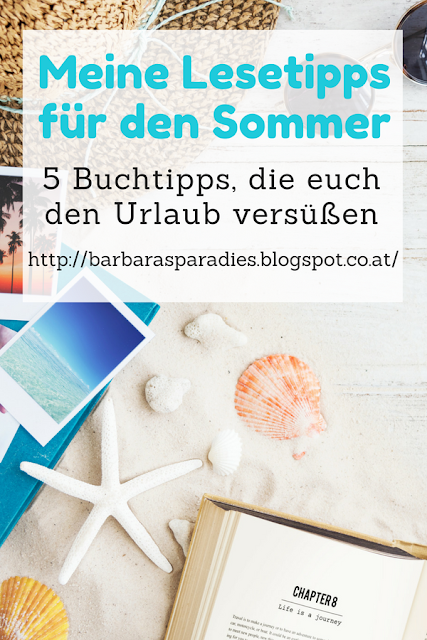 Meine Lesetipps für den Sommer: 5 Buchtipps, die euch den Urlaub versüßen