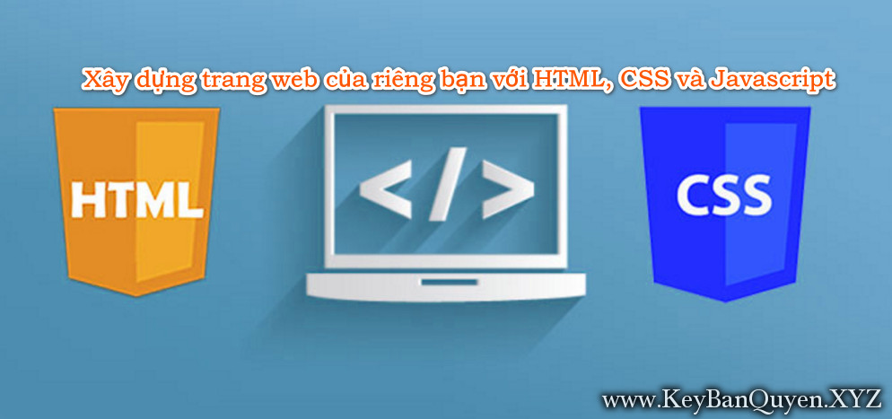 Video hướng dẫn Xây dựng trang web của riêng bạn với HTML, CSS và Javascript