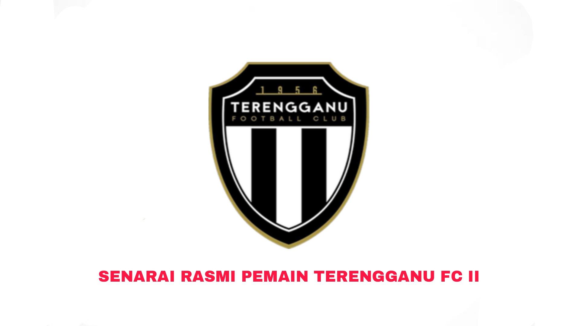 Senarai Rasmi Pemain Terengganu 2 2021 Liga Perdana